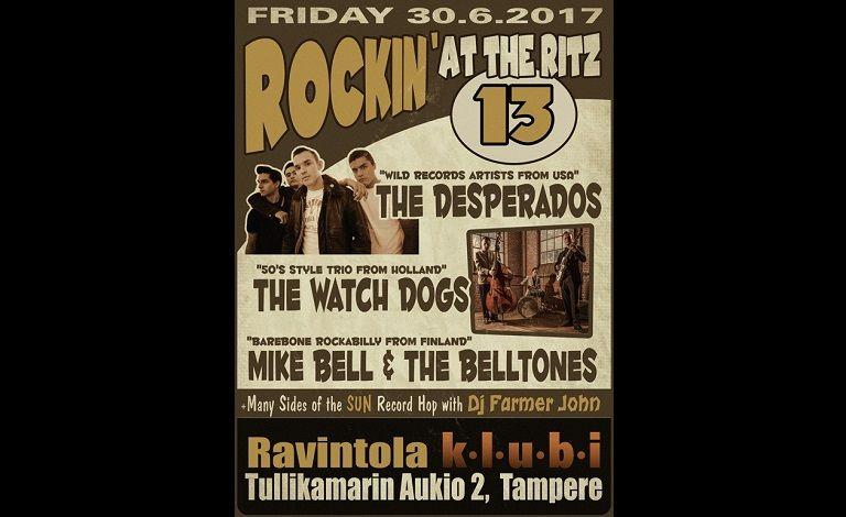 Rockin' At The Ritz 13: The Desperados (USA), The Watch Dogs (NED), Mike Bell & The Belltones Liput