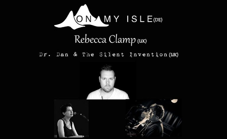 On My Isle (GER), Rebecca Clamp (GBR), Dr. Dan & The Silent Invention (GBR) Liput