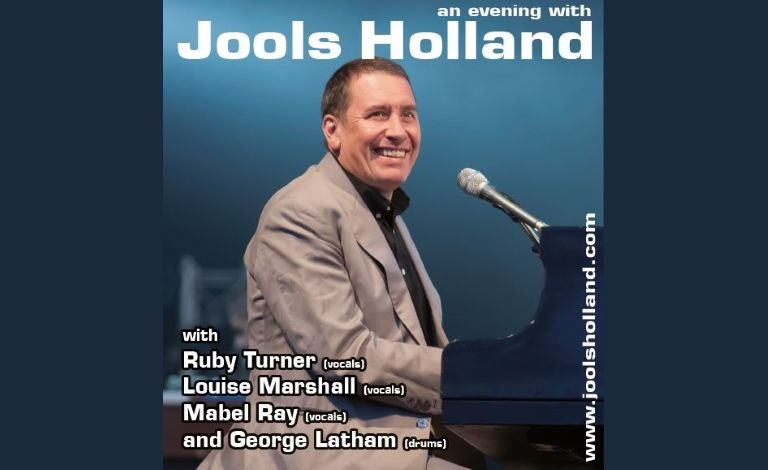 An Evening with Jools Holland & Special Guests Ruby Turner, Louise Marshall & Mabel Ray Liput
