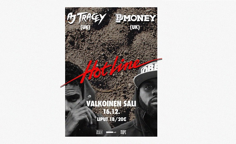 Hotline w/ AJ Tracey (UK) & P Money (UK) Liput