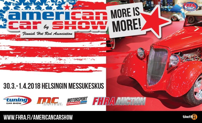 American Car Show, Tuning Car Show, MC Heaven & Motorsport 2018 Liput