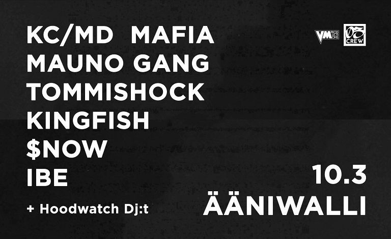 WinterWalli: KC/MD Mafia, Tommishock, IBE, Mauno Gang, Kingfish, $now, Hoodwatch Dj:t Liput