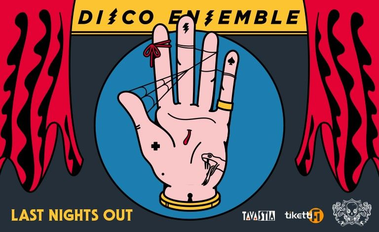 DISCO ENSEMBLE - Last Nights Out Liput