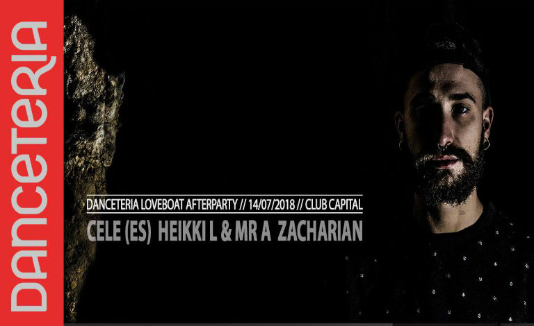 Danceteria Loveboat Afterparty: Cele (ES), Heikki L & Mr A, Zacharian Liput