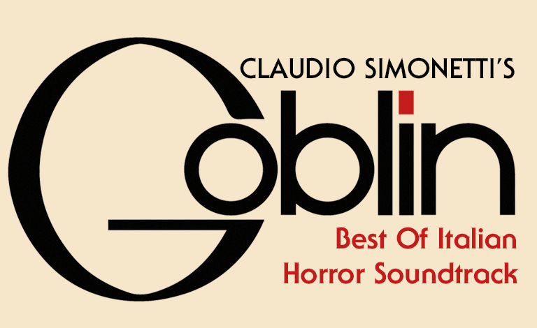 Claudio Simonetti´s Goblin – The Best of Italian Horror Soundtrack Liput