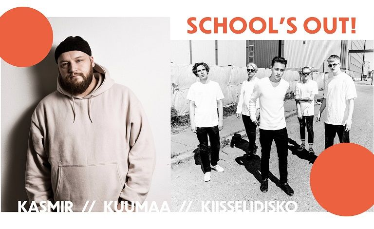 School's Out: Kasmir, Kuumaa, Kiisselidisko DJ's Tickets