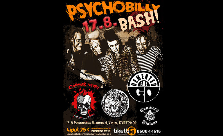 Cruisers Finland Psychobilly Bash! - Demented Are Go!, Clockwork Psycho, Vulture Club Liput