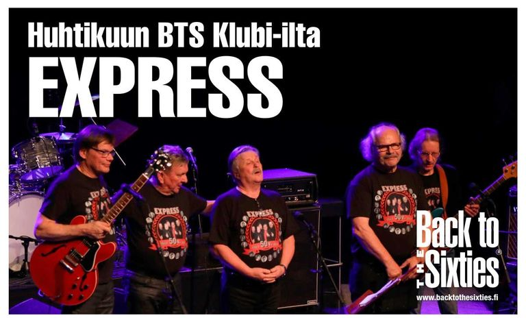 Back to the Sixties-klubi: Express Liput