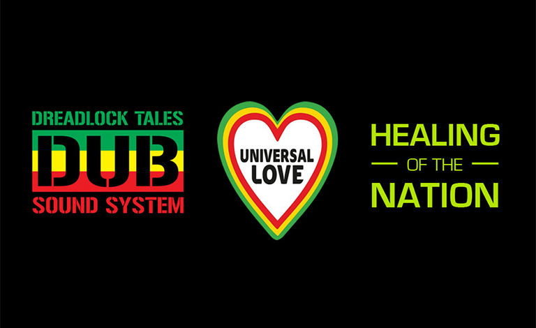 Universal Love Music Works, Healing of the Nation, Dreadlock Tales Dub Sound System Liput
