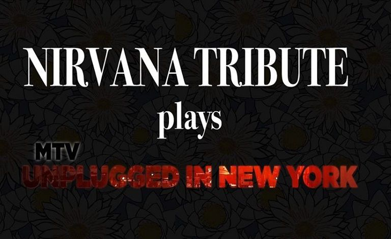 Nirvana Tribute plays MTV Unplugged in New York Liput