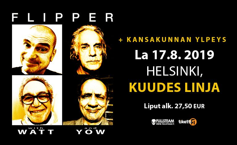 Flipper with Watt and Yow (US), Kansakunnan Ylpeys Tickets