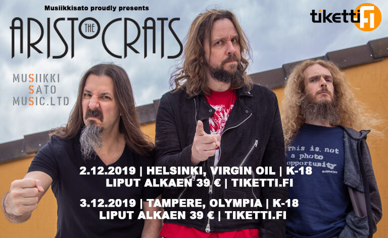 The Aristocrats (US/UK) Liput