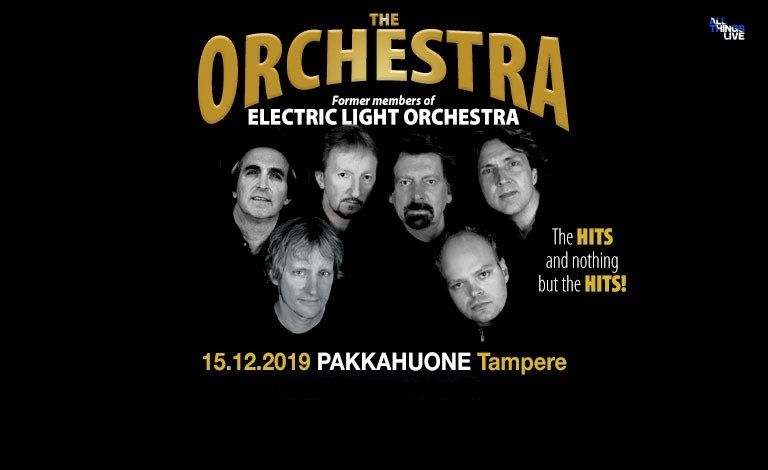 The Orchestra - Former Members of The Electric Light Orchestra (UK) Liput