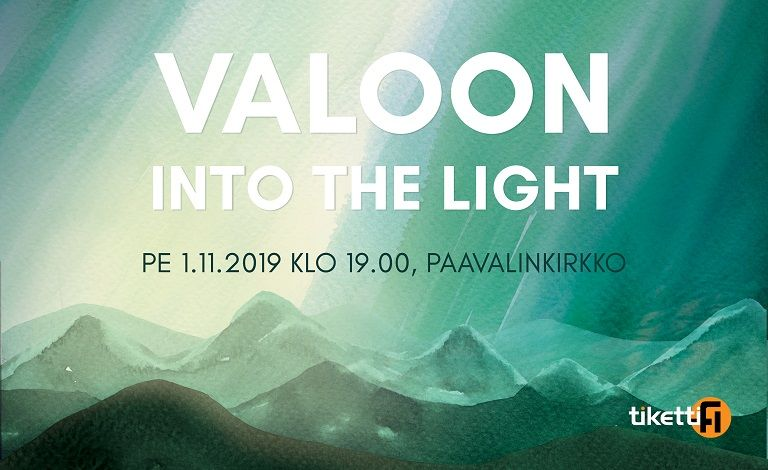Valoon - Into the Light Liput