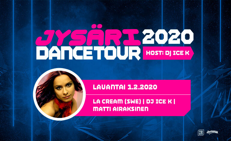 Jysäri Dance Weekend 2020: La Cream (SWE), Matti Airaksinen, DJ ICE K Liput