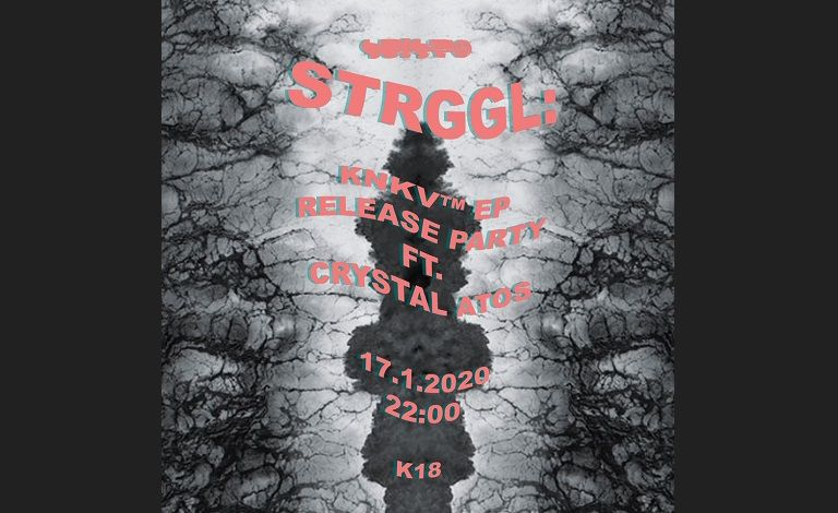 STRGGL: KNKV Ep Release Party FT: Crystal atos Tickets