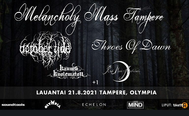 Melancholy Mass Tampere: October Tide, Throes Of Dawn, Red Moon Architect, Kaunis Kuolematon & Hanging Garden Tickets