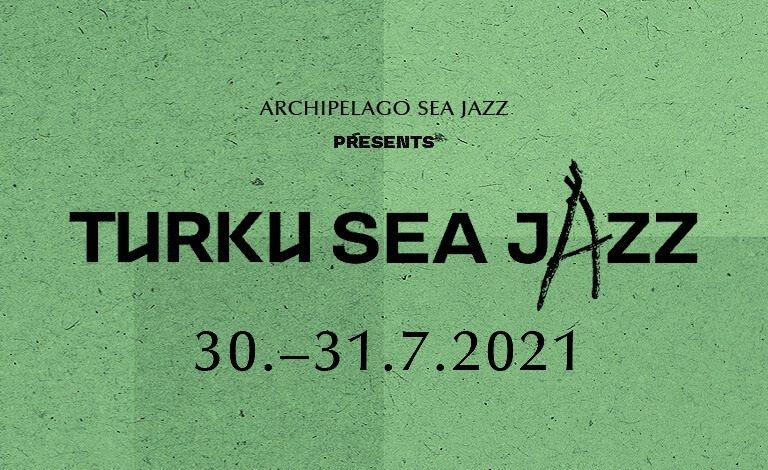 Turku Sea Jazz 2021 Liput