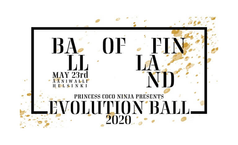 Princess Coco Ninja Presents: Ball of Finland - Evolution Ball Liput