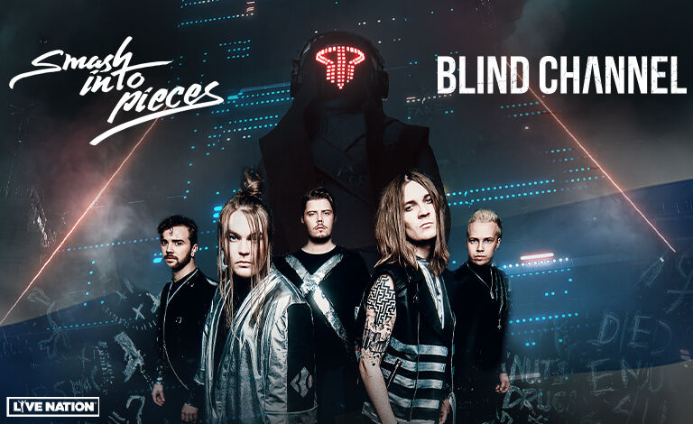 Smash Into Pieces (SWE), Blind Channel Tickets