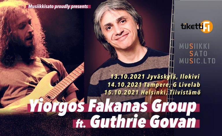 Yiorgos Fakanas Group feat. Guthrie Govan (UK/GRE) + Mr. Fastfinger Tickets