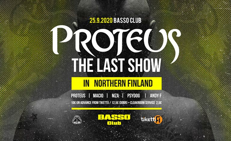 Proteus The Last Show In Northern Finland Liput