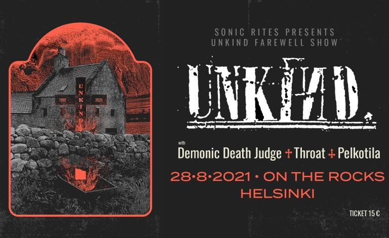 Unkind, Throat, Demonic Death Judge, Pelkotila Liput