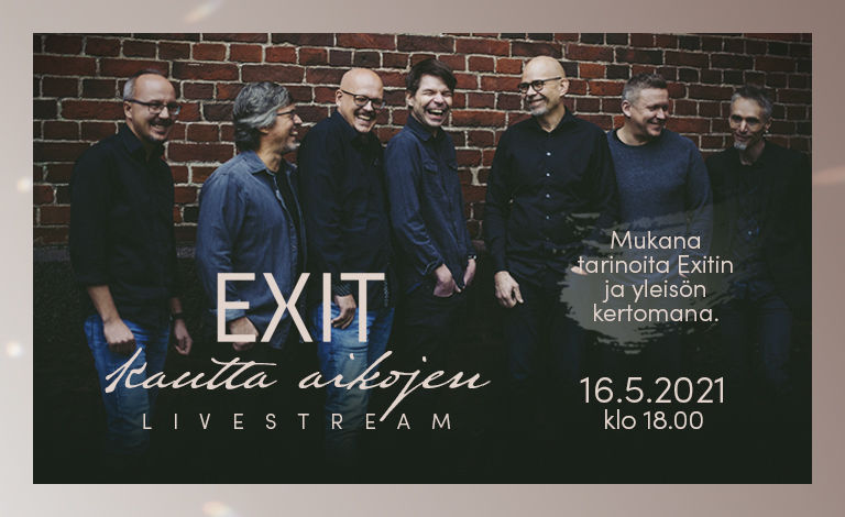 Exit Kautta aikojen -livestream Liput
