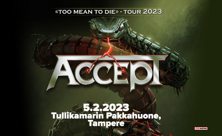 Accept (GER) - Too Mean To Die Tour 2022 Liput